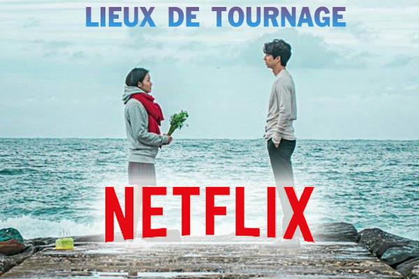 Lieux drama Netflix
